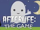 Afterlife: The Game ist der Nachfolger des originellen und zum Nachdenken anreg