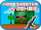 Noob Shooter vs Zombie ist ein sehr lustiges Ballerspiel. Um das Level abzuschl