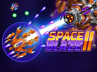 Bereite dich in Space Blaze 2 auf eine weitere intergalaktische Schlacht im Wel
