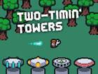 Willkommen bei Two-Timin 'Towers - einem Tower Defense Spiel, bei dem Sie k